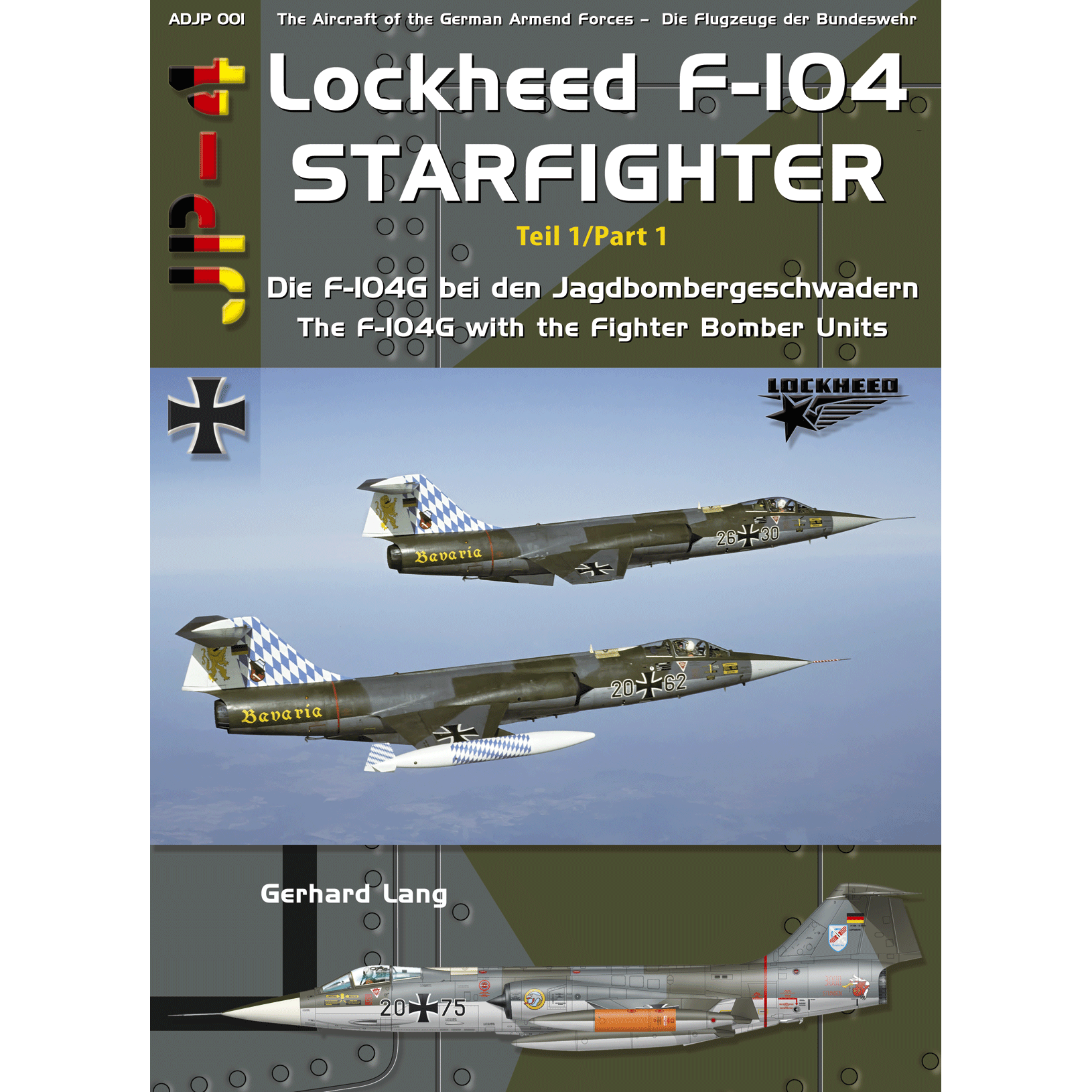 ADJP 001 F-104G Starfighter (Lw) Part 1